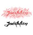 Invitation lettering vector image vector image