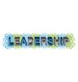 leadership word design vector image