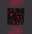 summer party typographic poster design vector image vector image