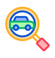 car searching icon outline vector image vector image