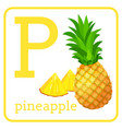 an alphabet with cute fruits letter p pineapple vector image vector image