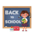 back to school schoolgirl chalkboard and school vector image vector image