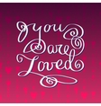 Hand drawn typography card Valentine love card vector image vector image