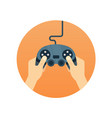 hands holding gamepad - flat icon leisure gamer vector image vector image