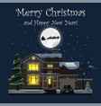 merry christmas and happy new year family house vector image