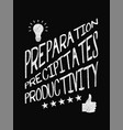 motivational quote poster preparation vector image vector image