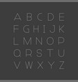 simple minimalistic font english alphabe vector image vector image
