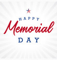 happy memorial day usa light stripes vector image