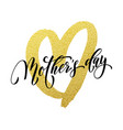 mother day gold glitter heart greeting card vector image