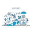 safe payment methods payment protection of data vector image vector image