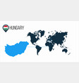 hungary location on the world map for vector image vector image