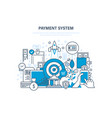 payment system methods and forms of payment vector image