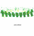 brazil flags garland with confetti vector image vector image