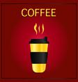 coffee to go cup cartoon coffee into vector image