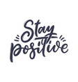 positive lettering slogan in modern style element vector image vector image