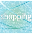 Shopping concept background with icons of buying vector image vector image