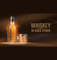 whiskey ad realistic bottle with alcoholic vector image