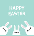 happy easter three white bunny rabbit looking vector image vector image