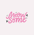 meow some hand drawn color lettering vector image vector image