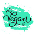 vegan word on green abstract background hand vector image vector image