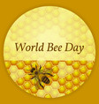 world bee day concept ecological event background vector image vector image