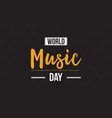 collection world music day celebration style vector image vector image