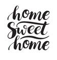 Conceptual handwritten phrase Home Sweet Home vector image