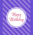 happy birthday card style collection vector image