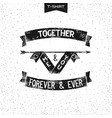 me and you together vector image vector image