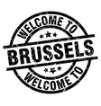 welcome to brussels black stamp vector image vector image