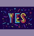 Banner yes speech bubble poster and sticker