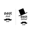 best dad or father ever vector image