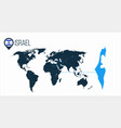 israel location on the world map for infographics vector image