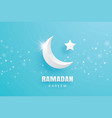 ramadan kareem greeting card paper art background vector image