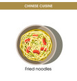 chinese cuisine fried noodles traditional dish vector image
