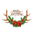 merry christmas lettering horns bow holly vector image vector image