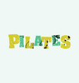 pilates concept colorful stamped word vector image vector image