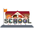 students holding school text vector image vector image