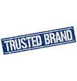 trusted brand square grunge stamp vector image vector image