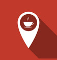 map pointer with hot coffee cup with long shadow vector image vector image
