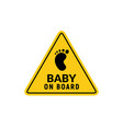 baby on board sign icon child safety sticker vector image