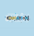education creative word over abstract geometric vector image