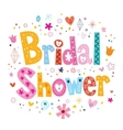 Bridal shower card lettering decorative type vector image vector image