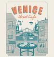 venice street cafe with view rialto bridge vector image vector image
