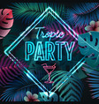neon sign tropic party on tropic background vector image vector image