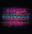 veterans day neon vector image vector image