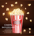 cinema background with realistic popcorn vector image