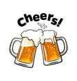 cheers text two toasting beer mugs clinking vector image vector image