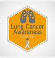 lung cancer awareness month icon vector image vector image