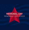 memorial day remember and honor red five-pointed vector image vector image
